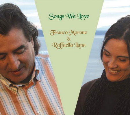 Raffaella Luna e Franco Morone - Songs We Love - Cd